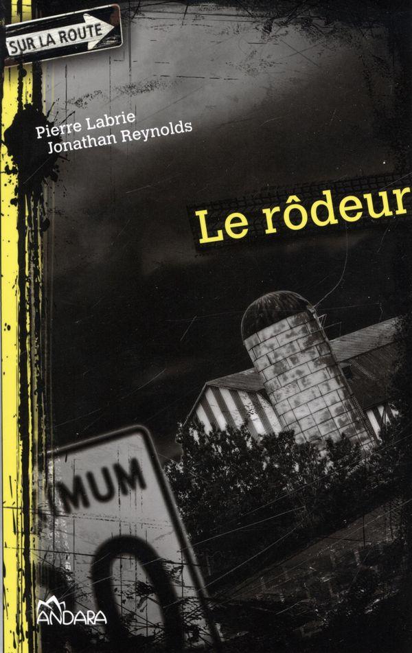 Le rodeur - Editions Andara