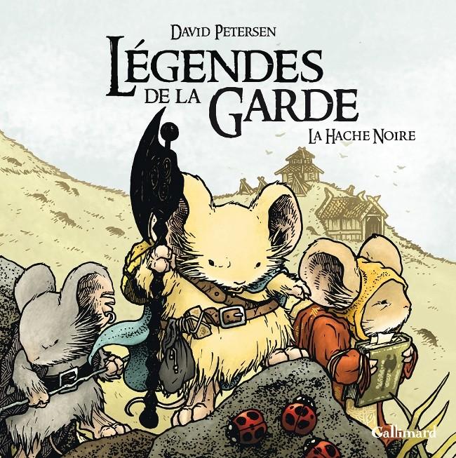 Legendes de la garde - La hache noire