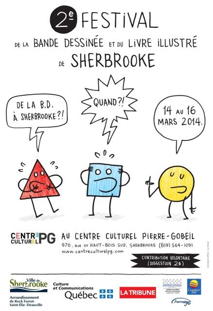 La deuxième édition du Festival de la bande dessinée et du livre illustré de Sherbrooke se tient du 14 au 17 mars au centre culturel Pierre-Gobeil de Sherbrooke.